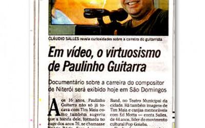 Documentário mostra o virtuosismo de Paulinho Guitarra