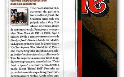 """Revista Rolling Stone Brasil faz excelente avaliação do disco """"Trans Space"""" na edição de agosto 2009"""
