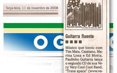 """Segundo Caderno do Jornal O Globo faz ótima avaliação do novo CD de Paulinho Guitarra – """"Trans Space"""""""